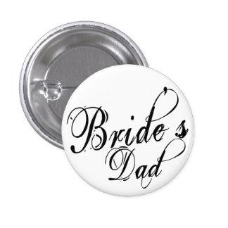 Naughy Grunge Script - Bride's Dad Black 1 Inch Round Button