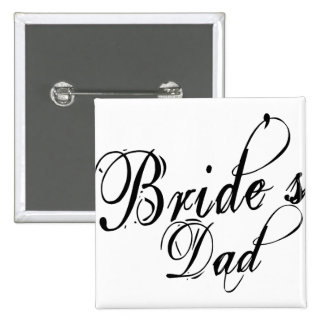 Naughy Grunge Script - Bride's Dad Black 2 Inch Square Button