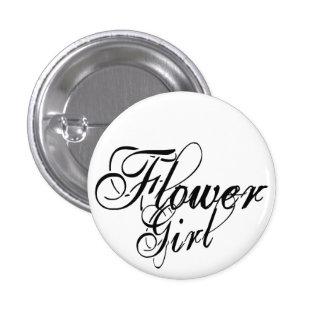 Naughy Grunge Script - Flower Girl Black 1 Inch Round Button