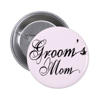 Naughy Grunge Script - Groom s Mom Black Buttons