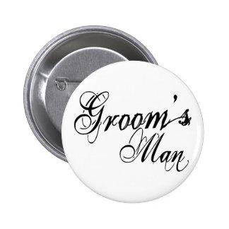 Naughy Grunge Script - Groom's Man Black 2 Inch Round Button