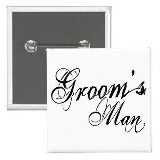 Naughy Grunge Script - Groom's Man Black 2 Inch Square Button