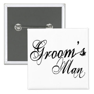 Naughy Grunge Script - Groom's Man Black 2 Inch Square Button