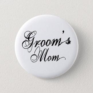 Naughy Grunge Script - Groom's Mom Black 2 Inch Round Button