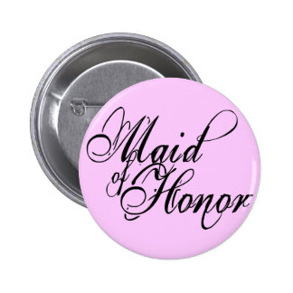 Naughy Grunge Script - Maid Of Honor Black 2 Inch Round Button