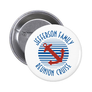 Nautical anchor family reunion cruise 2 inch round button