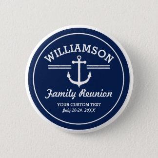 Nautical Anchor Family Reunion Trip Cruise Beach 2 Inch Round Button