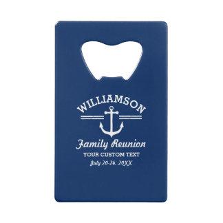 Nautical Anchor Family Reunion Trip Cruise Beach Credit Card Bottle Opener