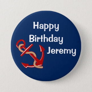 Nautical Birthday Personalized 3 Inch Round Button