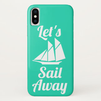 Nautical Let's Sail Away White Sailboat Silhouette iPhone X Case