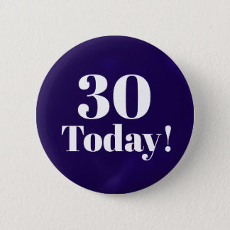 Navy Blue 30th (or any)  Birthday Button