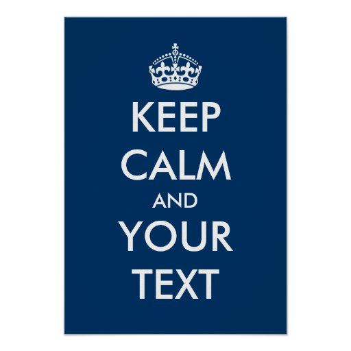 Navy blue and white Keep calm poster   Customize