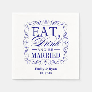 Navy blue eat drink and be married napkin
