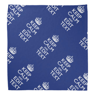 Navy Blue Keep Calm And Have Your Text Bandana