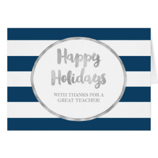Navy Blue Stripes Silver Teacher Christmas Card