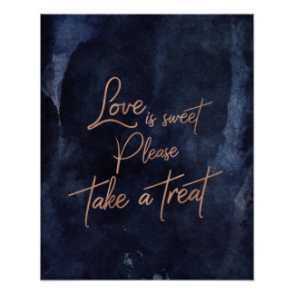 Navy Blue Watercolor Rose Gold Love is Sweet Treat Poster