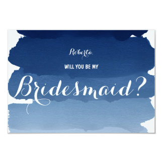 "Navy blue watercolor Will you be my Bridesmaid 3.5"" X 5"" Invitation Card"