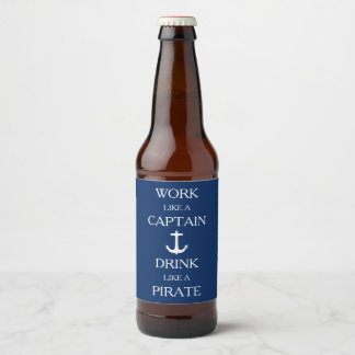 Navy Blue Work Like a Captain Drink Like a Pirate Beer Bottle Label