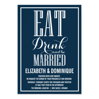 Navy Eat Drink and Be Married Wedding Invitation