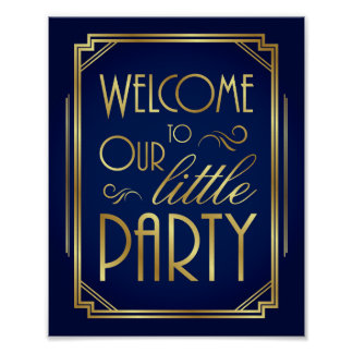 Navy Gold Art Deco WELCOME TO OUR LITTLE PARTY Poster
