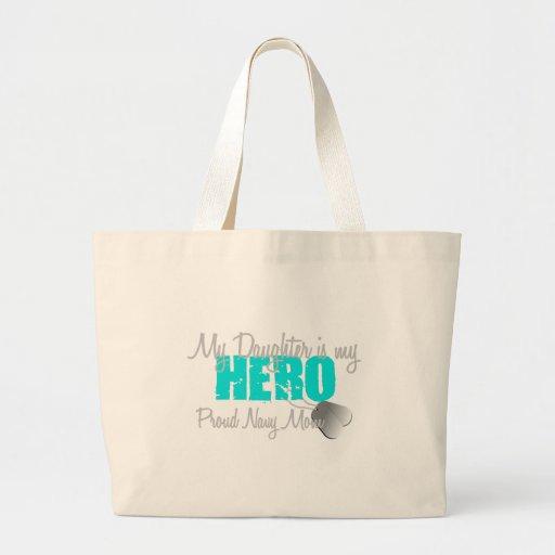 Navy Mom Hero Daughter Tote Bags