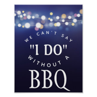 Navy string of lights we cant say I do with BBQ Poster