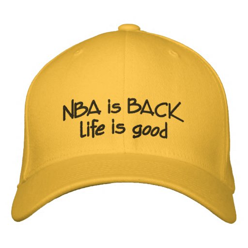 Nba is back embroidered hat