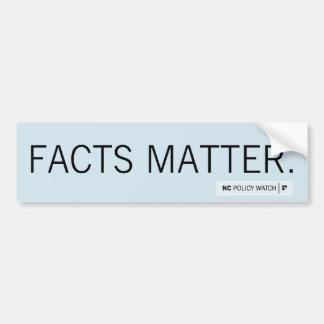 NC Policy Watch: Facts Matter   Bumper Sticker