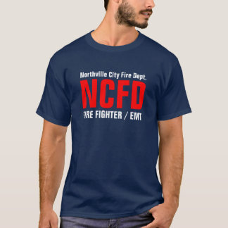 NCFD, FIRE FIGHTER / EMT, Northville City Fire ... T-Shirt
