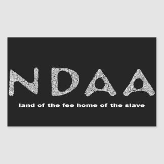 NDAA land of the fee home of the slave