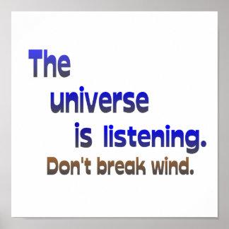 Ne cassez pas le vent - l'univers écoute poster