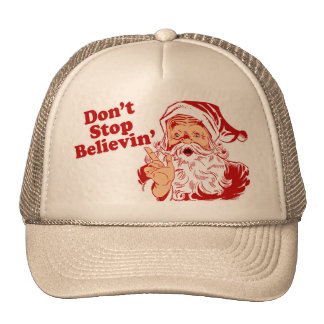 Ne cessez pas la croyance casquettes