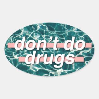 Ne faites pas l'art de bruit de drogues sticker ovale