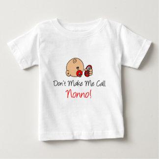 Ne me faites pas l'appel Nonno T-shirt Pour Bébé