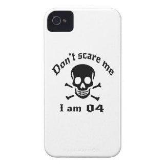 Ne m'effrayez pas que j'ai 04 ans coque iPhone 4
