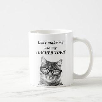 Ne m'incitez pas à utiliser ma tasse drôle de chat