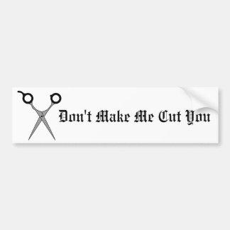 Ne m'incitez pas à vous couper (les ciseaux de cou autocollant de voiture