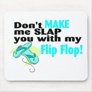 Ne m'incitez pas à vous gifler avec ma bascule éle tapis de souris