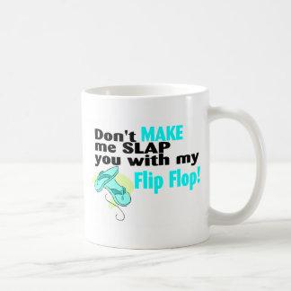 Ne m'incitez pas à vous gifler avec ma bascule éle mugs à café