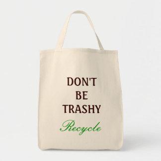 Ne soyez pas sans valeur, réutilisent sac en toile épicerie