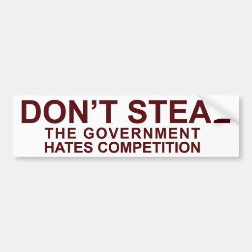 Ne volez pas - la concurrence de haines de gouvern autocollants pour voiture