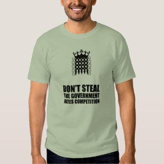 Ne volez pas la pièce en t de concours de haines tee shirt