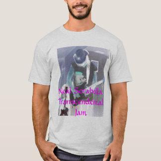 Neal Sorabella...Transcendental Jam T-Shirt