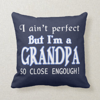 NEARLY PERFECT GRANDPA THROW PILLOW