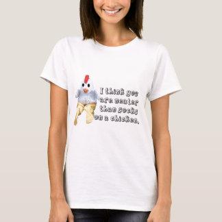 Neater than socks on a chicken. T-Shirt