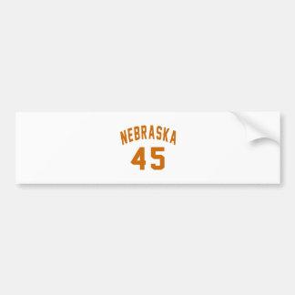 Nebraska 45 Birthday Designs Bumper Sticker