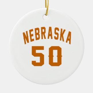 Nebraska 50 Birthday Designs Round Ceramic Ornament