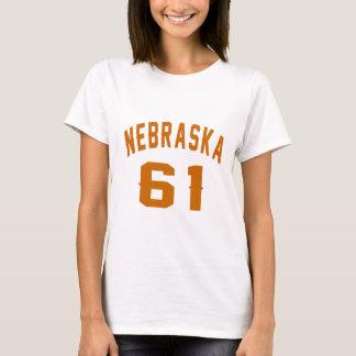 Nebraska 61 Birthday Designs T-Shirt