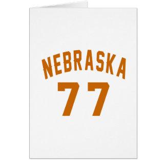 Nebraska 77 Birthday Designs Card