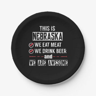 Nebraska Eat Meat Drink Beer Awesome Paper Plate